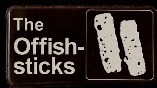 The Offish-sticks